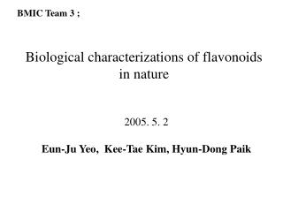 Biological characterizations of flavonoids in nature
