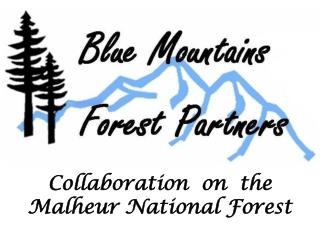 Collaboration  on  the  Malheur National Forest