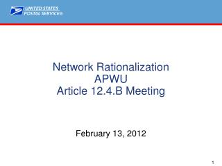 Network Rationalization APWU Article 12.4.B Meeting