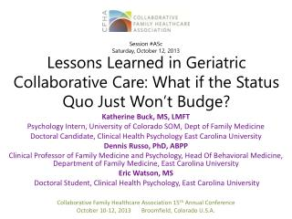 Lessons Learned in Geriatric Collaborative Care: What if the Status Quo Just Won ' t Budge?