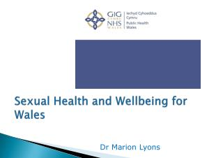 Sexual Health and Wellbeing for Wales