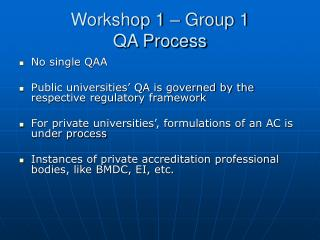 Workshop 1 � Group 1 QA Process