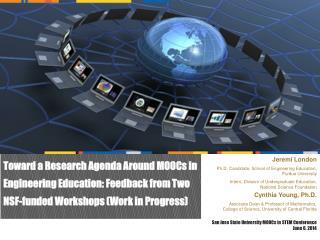 San Jose State University MOOCs in STEM Conference June 6, 2014