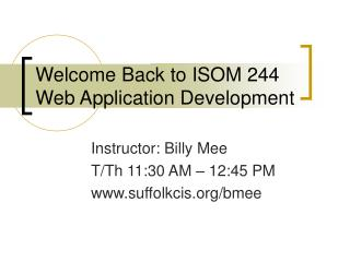 Welcome Back to ISOM 244 Web Application Development