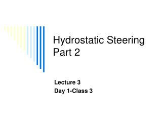 Hydrostatic Steering Part 2