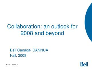 Collaboration: an outlook for 2008 and beyond