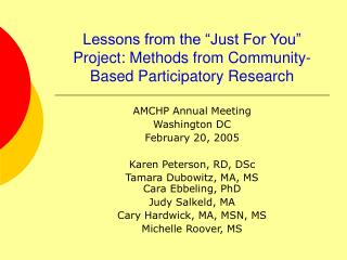 "Lessons from the ""Just For You"" Project: Methods from Community-Based Participatory Research"