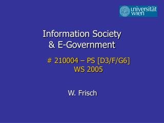 Information Society  & E-Government