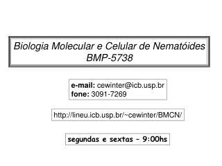 Biologia Molecular e Celular de Nematóides BMP-5738