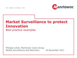 Market Surveillance to protect Innovation