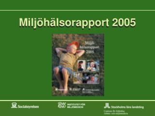 Miljöhälsorapport 2005