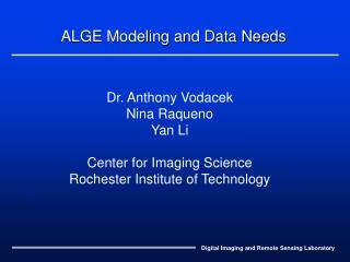 ALGE Modeling and Data Needs