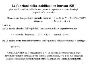 Meccanismi di equilibrio:   segnale comune     X     Y  ,  X(*) = Y(*)