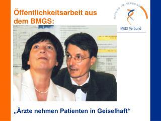 Öffentlichkeitsarbeit aus dem BMGS: