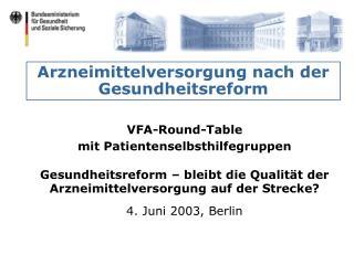 Arzneimittelversorgung nach der Gesundheitsreform