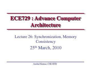 ECE729 : Advance Computer Architecture
