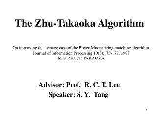 The Zhu-Takaoka Algorithm