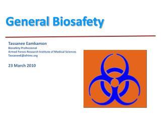 General  Biosafety