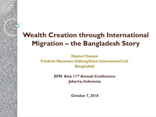 Wealth Creation through International Migration – the Bangladesh Story