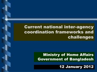 Current national inter-agency coordination frameworks and challenges
