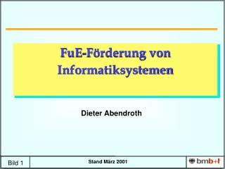 FuE-Förderung von  Informatiksystemen