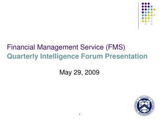 Financial Management Service FMS