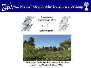 """"""" Meine"""" Graphische Datenverarbeitung"""