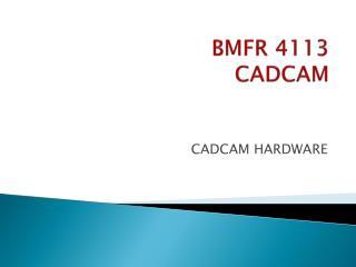 BMFR 4113 CADCAM