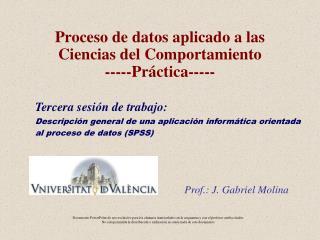 Proceso de datos aplicado a las Ciencias del Comportamiento -----Práctica-----