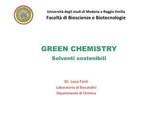 GREEN CHEMISTRY Solventi sostenibili