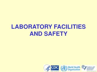 LABORATORY FACILITIES AND SAFETY