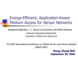 Energy-Efficient, Application-Aware Medium Access for Sensor Networks