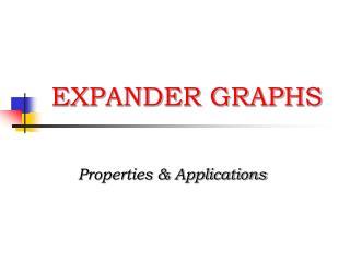 EXPANDER GRAPHS