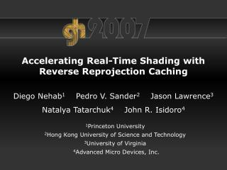 Accelerating Real-Time Shading with Reverse Reprojection Caching