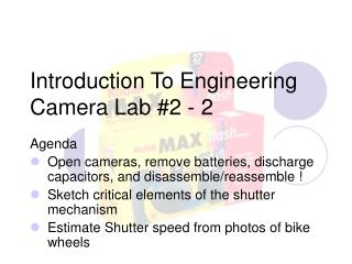 Introduction To Engineering Camera Lab #2 - 2