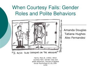 When Courtesy Fails: Gender Roles and Polite Behaviors