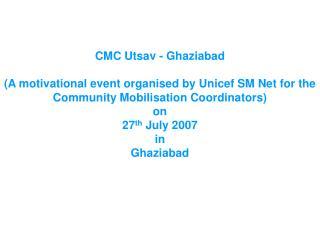 CMC Utsav - Ghaziabad