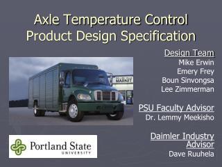Axle Temperature Control Product Design Specification