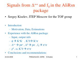 Signals from  Δ ++  and  f 0  in the AliRsn package