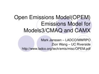 Open Emissions ModelOPEM  Emissions Model for Models3