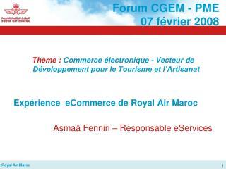 Forum CGEM - PME  07 février 2008