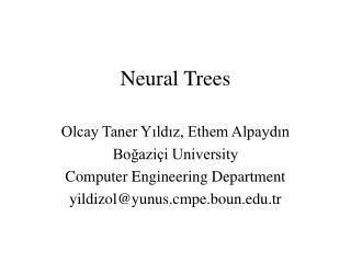 Neural Trees