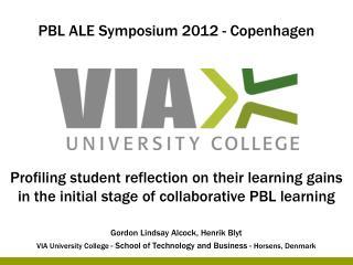 PBL ALE Symposium 2012 - Copenhagen