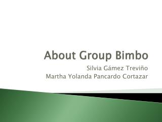 About Group Bimbo