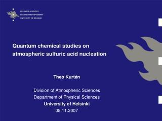 Quantum chemical studies on atmospheric sulfuric acid nucleation