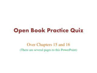 Open Book Practice Quiz