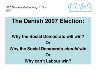 NED Seminar, Gothenburg, 1. Nov. 2007