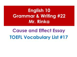 English 10  Grammar & Writing #22 Mr.  Rinka