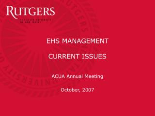 EHS MANAGEMENT CURRENT ISSUES