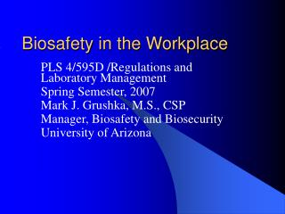 Biosafety in the Workplace